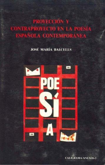 proyección y contraproyecto en la poesía española contemporánea
