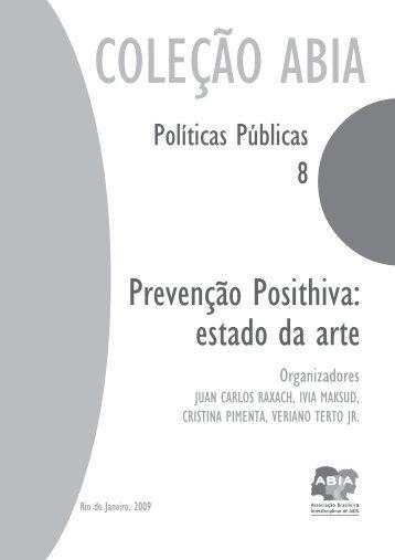 Políticas Públicas - Prevenção PositHIVa: estado da arte - Abia