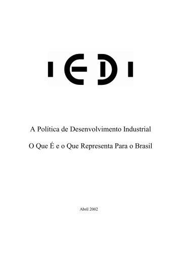 A Política de Desenvolvimento Industrial - Iedi