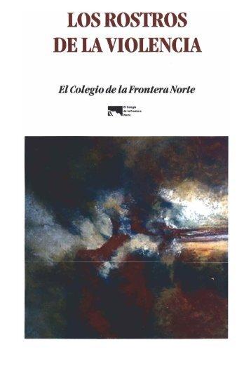 LOS ROSTROS DE LA VIOLENCIA - Centro de Investigaciones en ...