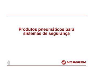 Produtos para Segurança - Conceito Automatização Pneumática