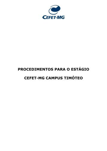 procedimentos para o estágio cefet-mg campus timóteo