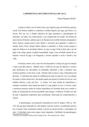1 A IMPORTÂNCIA DO LÚDICO EM SALA DE AULA Eleana ... - pucrs