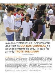 Calouros e veteranos da FAAP preparam uma festa do Dia Das ...
