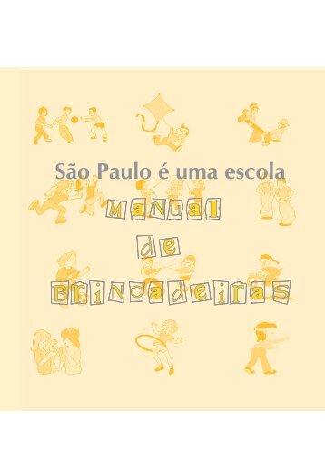 São Paulo é uma escola: manual de brincadeiras - Secretaria ...