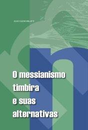 O messianismo timbira e suas alternativas Julio Cezar Melatti - USP