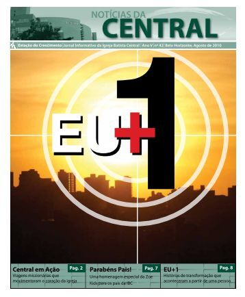 Central em Ação Parabéns Pais! EU+1 - Igreja Batista Central