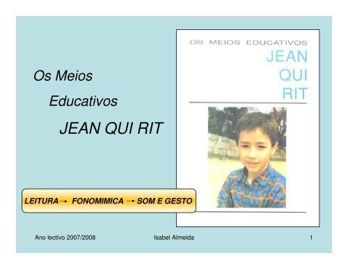 JEAN QUI RIT - Escola EB23 Padre Donaciano de Abreu Freire