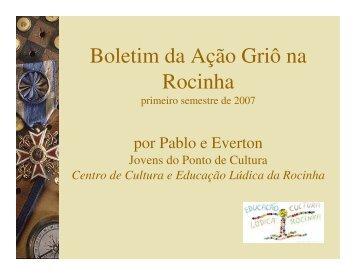 Boletim Ação Griô - Centro Lúdico da Rocinha