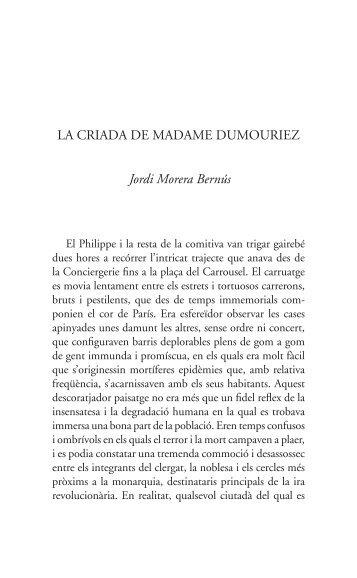 LA CRIADA DE MADAME DuMOuRIEz Jordi Morera Bernús - Tinet