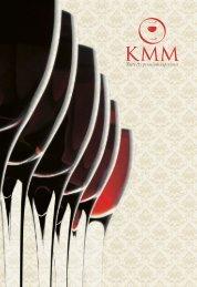 Taste the premium experience! - KMM Vinhos