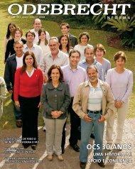 OCS 30 ANOS uma história de apoio e confiança - Odebrecht Noticias