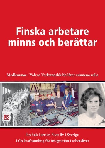 Finska arbetare minns och berättar - Arkisto