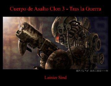 Cuerpo de Asalto Clon 3 - Tras la Guerra - Lainier Sind