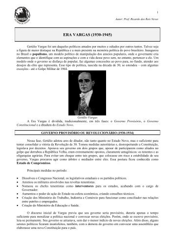 ERA VARGAS (1930-1945) - Anglosl.com.br