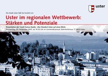Uster im regionalen Wettbewerb: Stärken und Potenziale