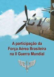 A Participação da Força Aérea Brasileira na Segunda Guerra Mundial