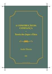 A CONSTRUÇÃO DA CONFIANÇA – Teoria dos Jogos ... - LusoSofia