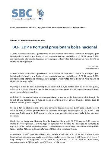 BCP, EDP e Portucel pressionam bolsa nacional