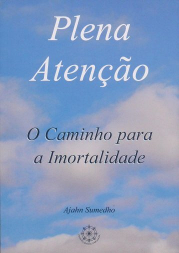 Plena atenção - Forest Sangha Publications