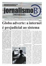 Globo adverte: a internet é prejudicial ao sistema - Jornalismo B