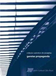 Garotas Propaganda - Centro Cultural São Paulo