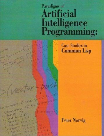Paradigms.of.Artificial.Intelligence.Programming
