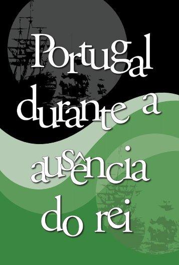 Portugal durante a ausência do rei Lúcia M. Bastos P. Neves - USP