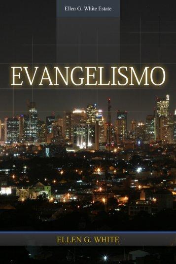 Evangelismo (2007) - Centro de Pesquisas Ellen G. White