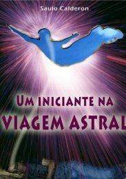 Saulo Ramos Calderon - Instituto Viagem Astral
