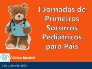 I Jornadas de Primeiros Socorros Pediátricos para ... - Clínica Medicir