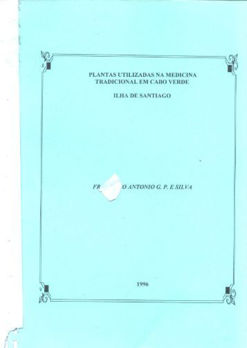Plantas Utilizadas na Medicina Tradicional em Cabo Verde - Ilha ...