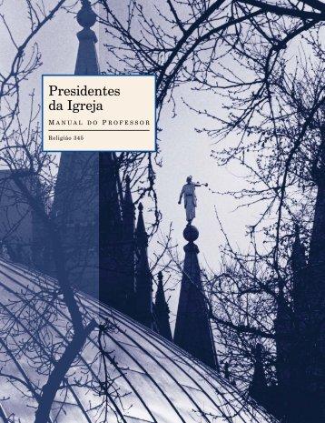 Presidentes da Igreja Manual do Professor - The Church of Jesus ...