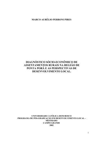 diagnóstico sócio-econômico de assentamentos rurais na ... - UCDB