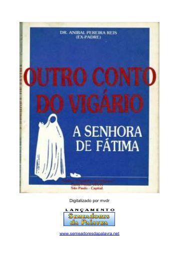 A Senhora de Fátima - Outro Conto do Vigário - Assim diz o SENHOR