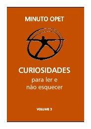 Minuto Opet 5_Curiosidades para ler e não esquecer ... - Grupo Opet