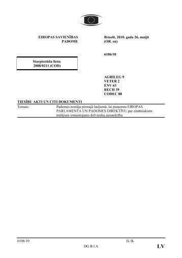 6106/10 IL/lk DG B I A EIROPAS SAVIENĪBAS PADOME Briselē ...