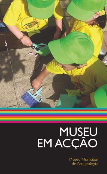 MUSEU EM ACÇÃO - Câmara Municipal da Amadora