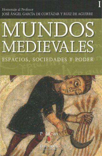 mundos medievales espacios, sociedades y poder - História Medieval