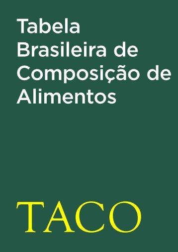 Tabela Brasileira de Composicao de Alimentos - TACO 4 ... - Unicamp