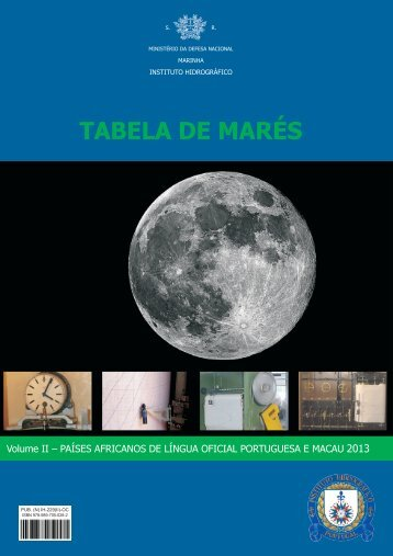 Tabela Mares 2013 Vol 2 PALOP e Macau - Instituto Hidrográfico