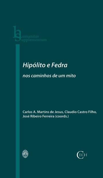 Hipólito e Fedra nos caminhos de um mito - Universidade de Coimbra