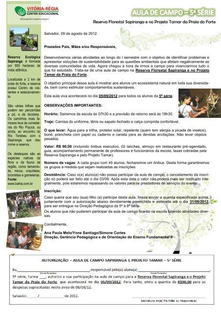 Reserva Florestal Sapiranga e no Projeto Tamar da Praia do Forte