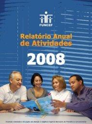 Prudência e boa gestão marcam o ano de 2008 - Funcef