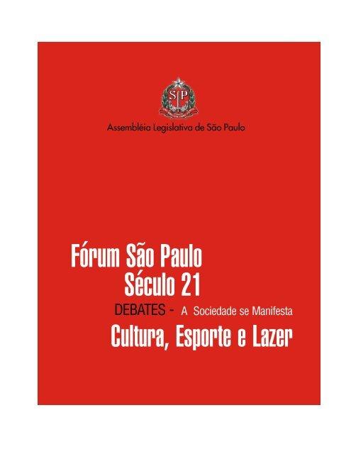 Cultura, Esporte e Lazer - Assembleia Legislativa do Estado de São ...