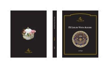 Catálogo IX Leilão Vista Alegre - vista alegre atlantis