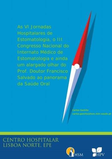 As VI Jornadas Hospitalares de Estomatologia, o III Congresso ...