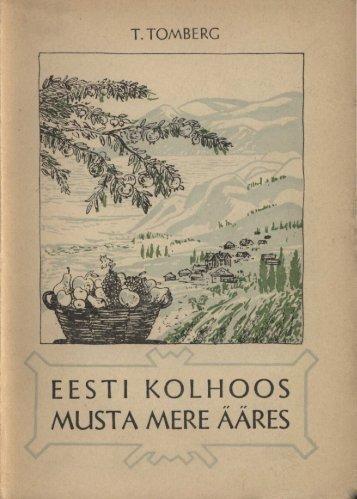 Eesti kolhoos Musta mere ääres - aule.ee