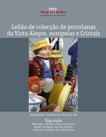 Leilão de colecção de porcelanas da Vista Alegre ... - Aqueduto