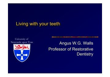 Living with your teeth Living with your teeth - UK Swallowing ...